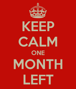 keep-calm-one-month-left